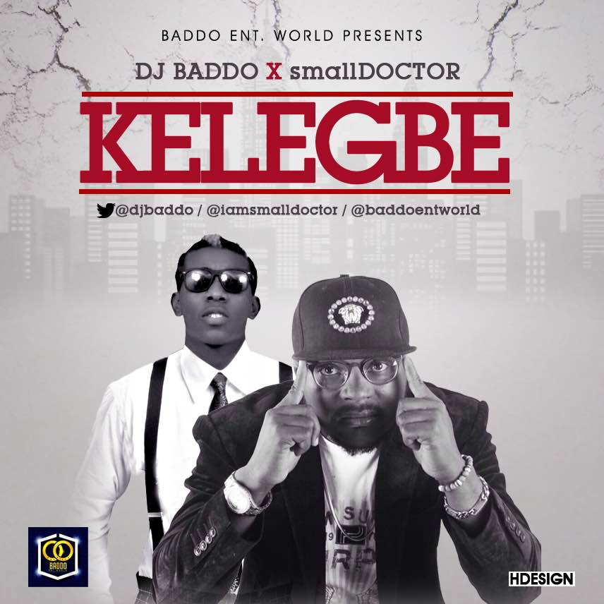 DJ Baddo ft Small Doctor - Kelegbe Okhype.com .mp3